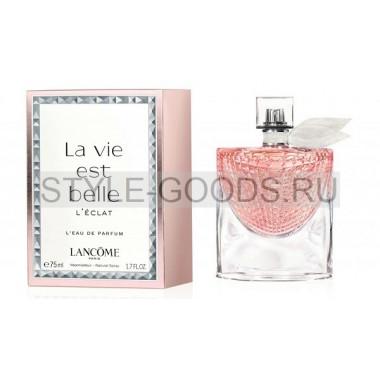 """Lancome """"La Vie Est Belle L`Eclat"""", 75 мл (ж)"""
