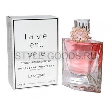 La Vie Est Belle Bouquet de Printemps,75мл(тестер)